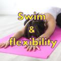 水泳に必要な柔軟性とは?効率的に柔軟性を高める方法も紹介